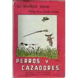 PERROS Y CAZADORES.