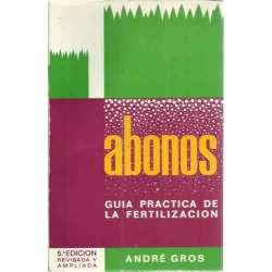 ABONOS. Guía práctica de la fertilización