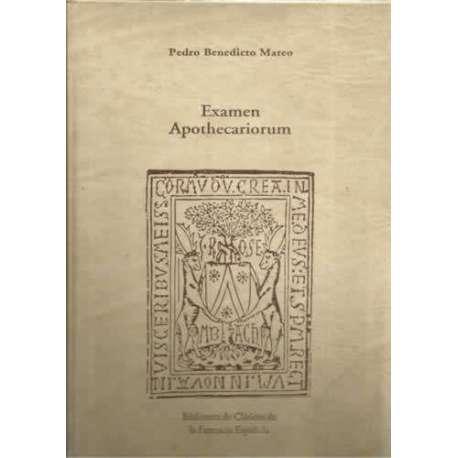 EXAMEN APOTHECARIORUM. FACSIMIL DE LA EDICCION DE 1521. CLÁSICOS DE LA FARMACIA ESPAÑOLAFacsimil de la edicion de 1521