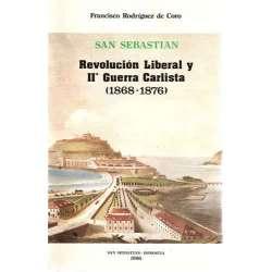 SAN SEBASTIÁN. Revolución liberal y IIª Guerra Carlista (1868-1876).