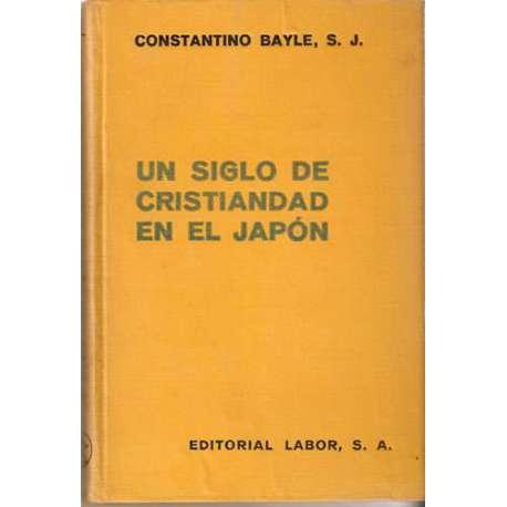 UN SIGLO DE CRISTIANDAD EN EL JAPÓN