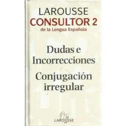 CONSULTOR 2. DUDAS E INCORRECCIONES / CONJUGACIÓN IRREGULAR