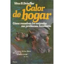 CALOR DE HOGAR. Cómo resuelven los animales sus problemas familiares