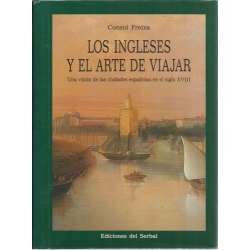 Los ingleses y el arte de viajar. Una visión de las ciudades españolas en el siglo XVIII