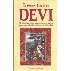 DEVI. -El relato de la venganza de una mujer que aterrorizó la India entre 1981-1983