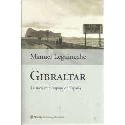 GIBRALTAR La roca en el zapato de España