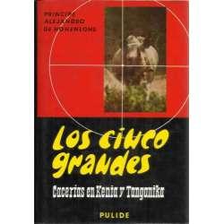 LOS CINCO GRANDES. Cacerías en Kenia y  Tanganika