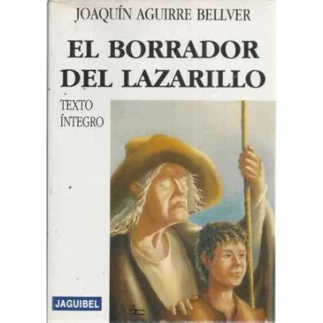 EL BORRADOR DEL LAZARILLO. Texto íntegro
