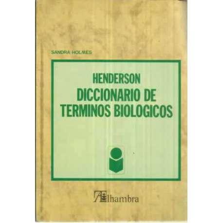 HENDERSON DICCIONARIO DE TÉRMINOS BIOLÓGICOS