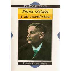 PÉREZ GALDÓS Y SU NOVELÍSTICA.