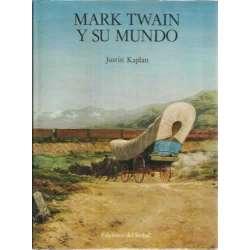Mark Twain y su mundo.