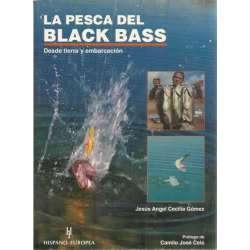 La pesca del black bass. Desde tierra y embarcación