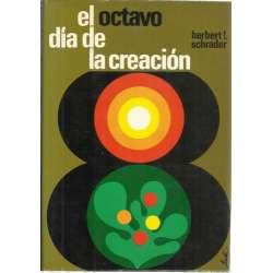 EL OCTAVO DÍA DE LA CREACIÓN