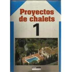 PROYECTOS DE CHALETS 1, 2 y 3. 3 tomos