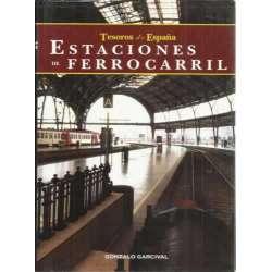 ESTACIONES DE FERROCARRIL. Tesoros de España
