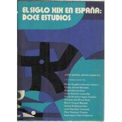 EL SIGLO XIX EN ESPAÑA: DOCE ESTUDIOS