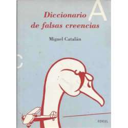 DICCIONARIO DE FALSAS CREENCIAS
