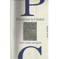 PROYECTAR LA CIUDAD