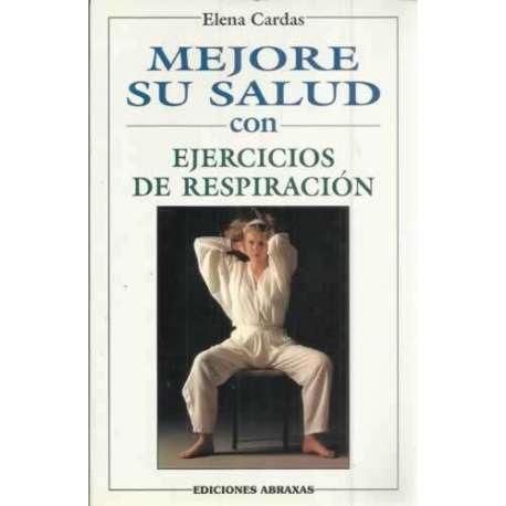 MEJORE SU SALUD CON EJERCICIOS DE RESPIRACIÓN