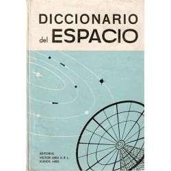 DICCIONARIO DEL ESPACIO. ASTRONOMÍA - COSMOGRAFÍA - ASTRONÁUTICA