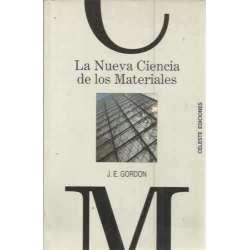 LA NUEVA CIENCIA DE LOS MATERIALES. Estudio sobre la resistencia de los materiales en construcción y arquitectura
