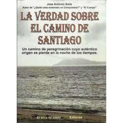 La verdad sobre El Camino de Santiago