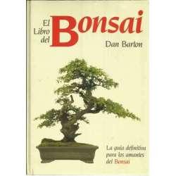 EL LIBRO DEL BONSAI. La guía definitiva para los amantes del Bonsai