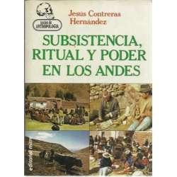 SUBSISTENCIA, RITUAL Y PODER EN LOS ANDES