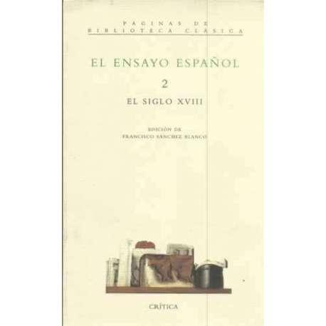 El ensayo español 2 /. El siglo XVIII
