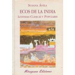 ECOS DE LA INDIA. Leyendas clásicas y populares