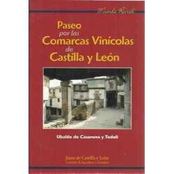 PASEO POR LAS COMARCAS VINÍCOLAS DE CASTILLA Y LEÓN