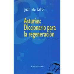 ASTURIAS: Diccionario para la regeneración