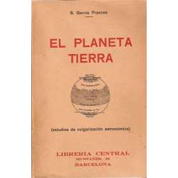 EL PLANETA TIERRA. Estudios de vulgarización astronómica
