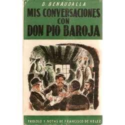 MIS CONVERSACIONES CON DON PÍO BAROJA (Novela Histórica).