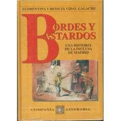 BORDES Y BASTARDOS. Una historia de la inclusa de Madrid