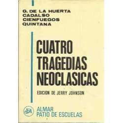 CUATRO TRAGEDIAS NEOCLÁSICAS