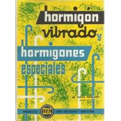 HORMIGÓN VIBRADO Y HORMIGONES ESPECIALES