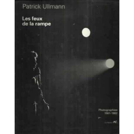 LES FEUX DE LA RAMPE Photographies 1961 - 1982