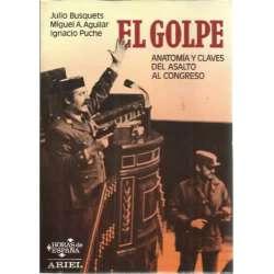 EL GOLPE. Anatomía y claves del asalto al congreso