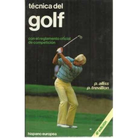 TÉCNICA DEL GOLF. -Con el reglamento oficial del golf