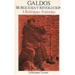 GALDÓS BURGUESÍA Y REVOLUCIÓN.