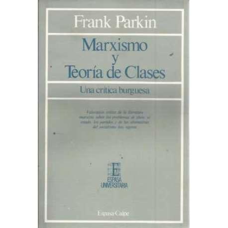 Marxismo y teoría de clases. Una crítica burguesa
