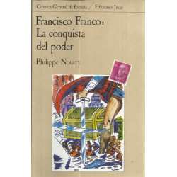 FRANCISCO FRANCO: La conquista del poder