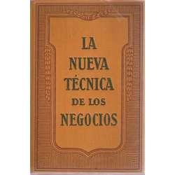 LA NUEVA TÉCNICA DE LOS NEGOCIOS: ARTE DE PREPARAR CATÁLOGOS, PROSPECTOS E IMPRESOS ATRACTIVOS.