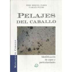 PELAJES DEL CABALLO. Identificación de capas y particularidades