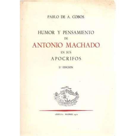 HUMOR Y PENSAMIENTO DE ANTONIO MACHADO EN SUS APOCRIFOS.