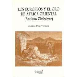 LOS EUROPEOS Y EL ORO DE ÁFRICA ORIENTAL (ANTIGUO ZIMBABWE)