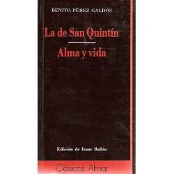 LA DE SAN QUINTÍN / ALMA Y VIDA.