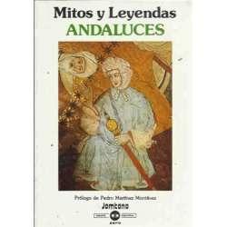MITOS Y LEYENDAS ANDALUCES