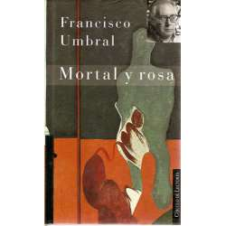 MORTAL Y ROSA.